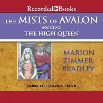 The Mists of Avalon: The High Queen