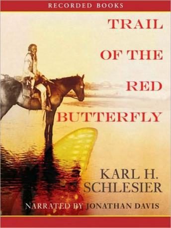Trail of the Red Butterfly, Karl Schlesier