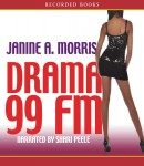 Download Drama 99 FM by Janine A. Morris
