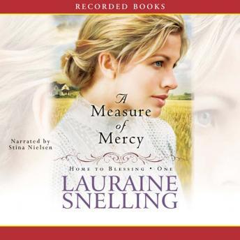Measure of Mercy, Lauraine Snelling