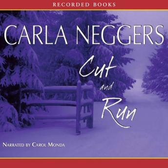 Download Cut and Run by Carla Neggers