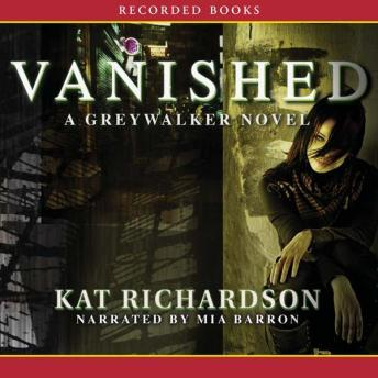 Vanished, Kat Richardson