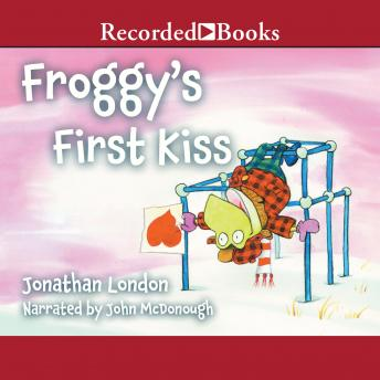 Froggy's First Kiss, Jonathan London