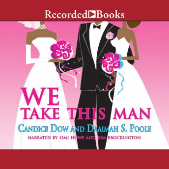 We Take This Man, Daaimah S. Poole, Candice Dow