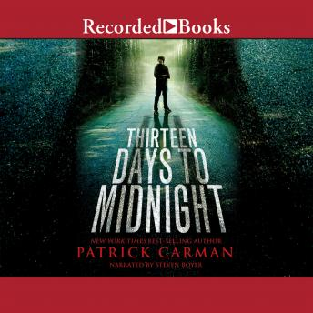 Thirteen Days to Midnight, Patrick Carman