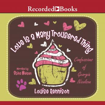 Love is a Many Trousered Thing, Louise Rennison
