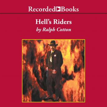 Hell's Riders, Ralph Cotton