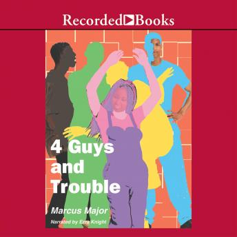 4 Guys and Trouble, Marcus Major