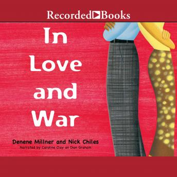 In Love and War, Nick Chiles