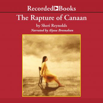 Rapture of Canaan, Sheri Reynolds