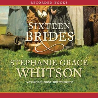 Sixteen Brides, Stephanie Grace Whitson