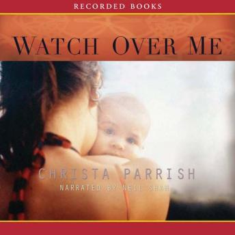 Watch Over Me, Christa Parrish