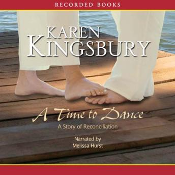 Time to Dance, Karen Kingsbury