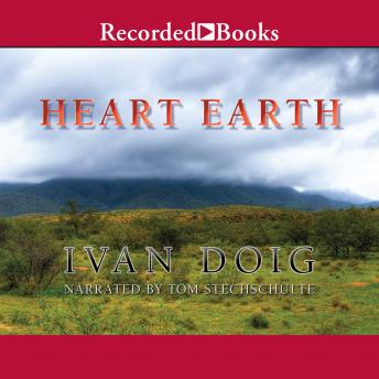 Heart Earth, Ivan Doig