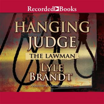 Lawman: Hanging Judge, Lyle Brandt