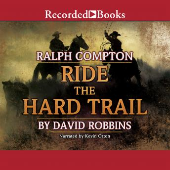 Ralph Compton Ride the Hard Trail, Ralph Compton, David Robbins