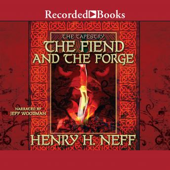 Fiend and the Forge, Henry H. Neff