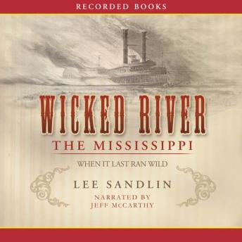 Wicked River: The Mississippi When It Last Ran Wild sample.