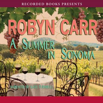 Summer in Sonoma, Robyn Carr