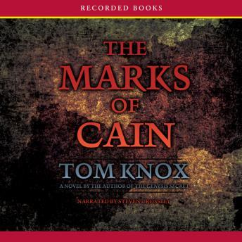 Marks of Cain, Tom Knox