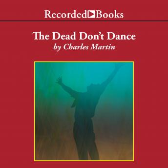 The  Dead Don't Dance: A Novel of Awakening