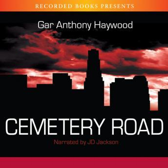 Cemetery Road, Gar Anthony Haywood