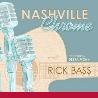 Nashville Chrome, Rick Bass