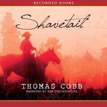 Shavetail, Thomas Cobb
