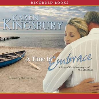 Time to Embrace, Karen Kingsbury