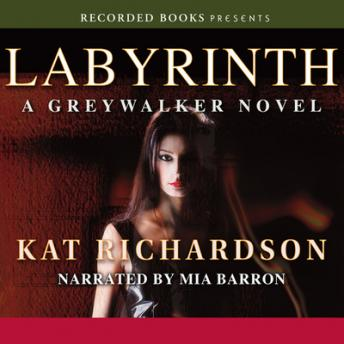 Labyrinth: Greywalker, Book 5, Kathleen Richardson