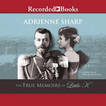 True Memoirs of Little K, Adreinne Sharp