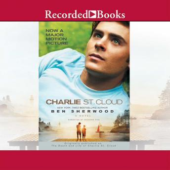 Charlie St. Cloud: A Novel, Ben Sherwood