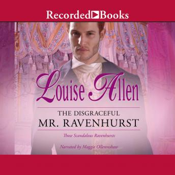 Disgraceful Mr. Ravenhurst, Louise Allen