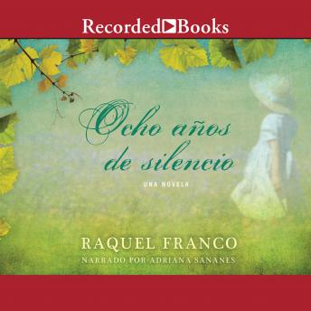 Ocho anos de silencio (Eight Years of Silence)