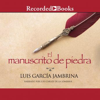 El manuscrito de piedra (The Stone Manuscript)