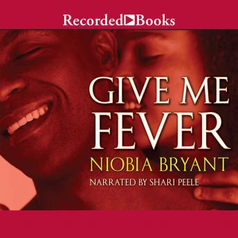 Give Me Fever, Niobia Bryant