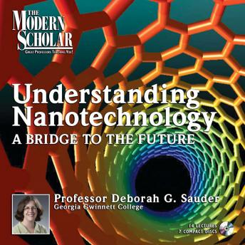 Understanding Nanotechnology I: A Bridge to the Future sample.