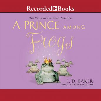 A Prince Among Frogs, E.D. Baker