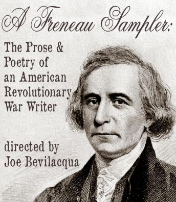 A  Freneau Sampler: The Prose and Poetry of Revolutionary War Writer Philip Freneau