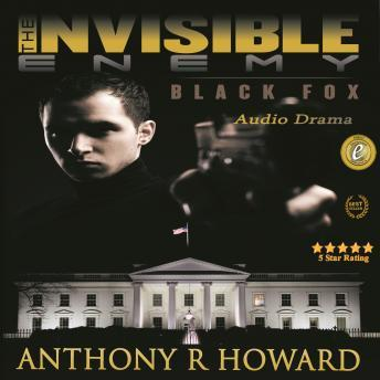 Invisible Enemy: Black Fox, Anthony R. Howard