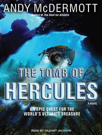 Tomb of Hercules: A Novel, Andy McDermott