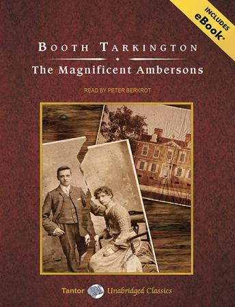 Magnificent Ambersons, Booth Tarkington