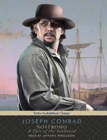 Nostromo: A Tale of the Seaboard, Joseph Conrad
