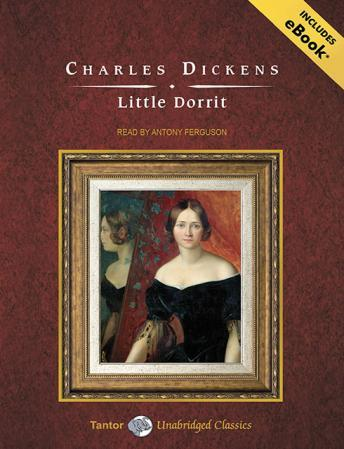 Little Dorrit [With eBook], Charles Dickens