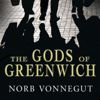The  Gods of Greenwich: A Novel