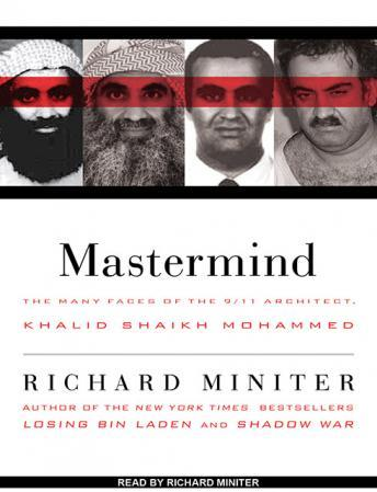 Download MasterMind: The Many Faces of the 9/11 Architect, Khalid Shaikh Mohammed by Richard Miniter