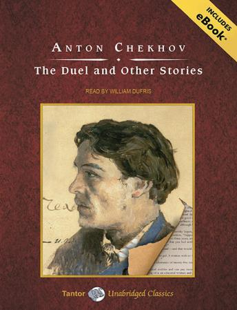 Duel and Other Stories, Anton Chekhov