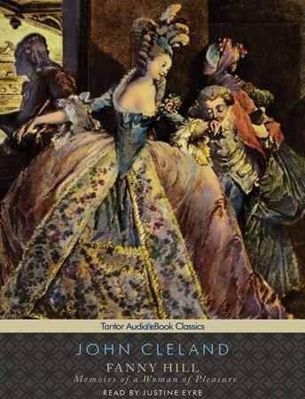 Fanny Hill: Memoirs of a Woman of Pleasure, John Cleland