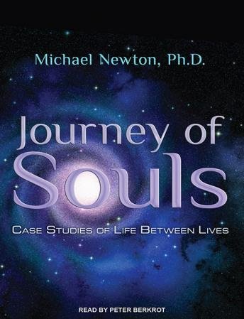 Download Journey of Souls: Case Studies of Life Between Lives by Michael Newton, Ph.D.