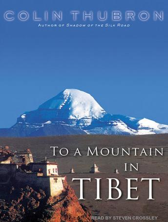 Download To a Mountain in Tibet by Colin Thubron